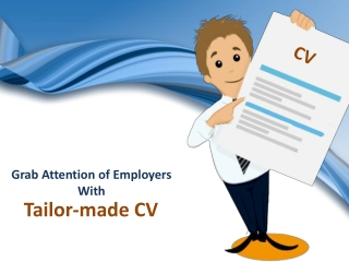 Grab Attention of Employers With Tailor-made CV