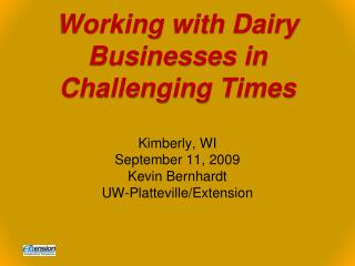Working with Dairy Businesses in Challenging Times