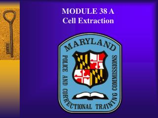 MODULE 38 A Cell Extraction