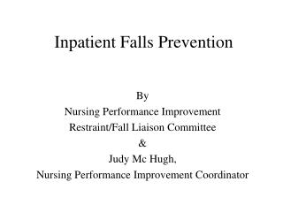Inpatient Falls Prevention