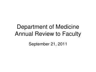 Department of Medicine Annual Review to Faculty
