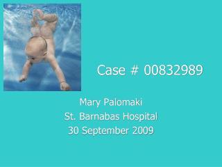 Case # 00832989