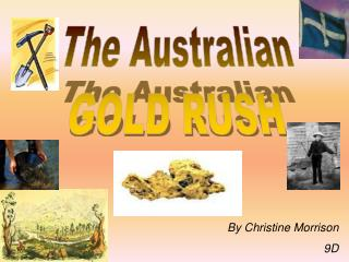 The Australian GOLD RUSH