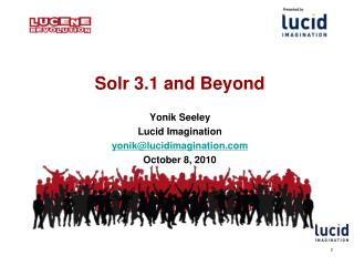 Solr 3.1 and Beyond