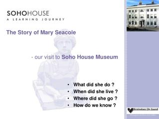 The Story of Mary Seacole