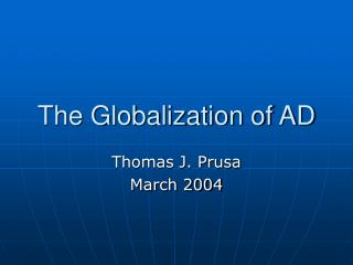 The Globalization of AD