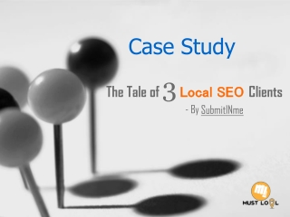 Case Study – The Tale of 3 Local SEO Clients