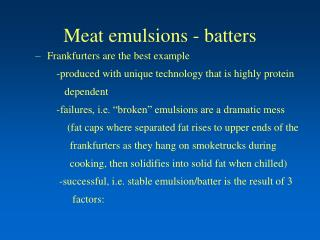 Meat emulsions - batters