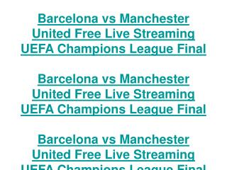 barcelona vs manchester united free live streaming uefa