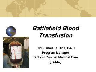Battlefield Blood Transfusion