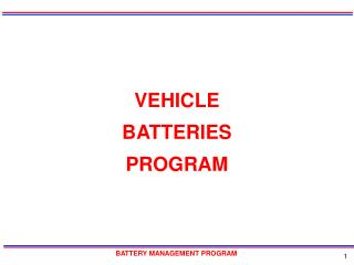 VEHICLE BATTERIES PROGRAM