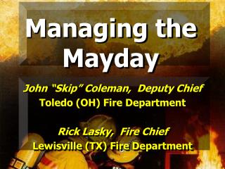 Managing the Mayday