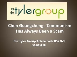 the Tyler Group Article code 852369 31403TTG: Chen Guangchen