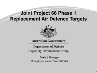 Joint Project 66 Phase 1 Replacement Air Defence Targets