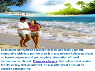 Book honeymoon trip online