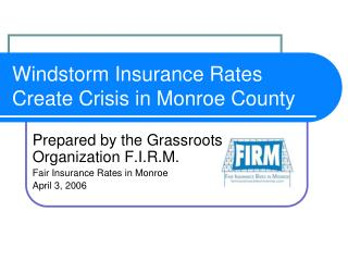 Windstorm Insurance Rates Create Crisis in Monroe County