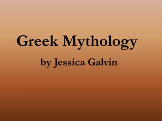 Greek Mythology by Jessica Galvin