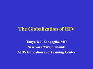 The Globalization of HIV
