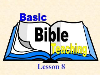 Basic Bible Teaching - Lesson 8