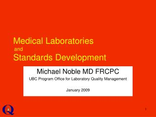 Medical Laboratories and Standards Development