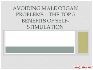 Avoiding Male Organ Problems