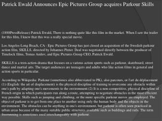 Patrick Ewald Announces Epic Pictures Group acquires Parkour