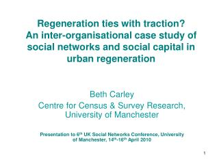 Regeneration ties with traction  An inter-organisational case study of social networks and social capital in urban regen