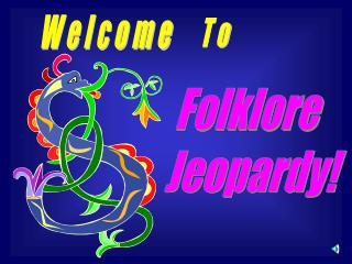 Folklore Jeopardy