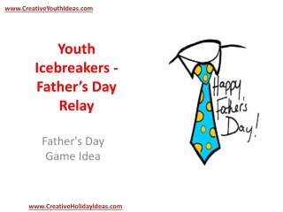 Youth Icebreakers - Father's Day Relay