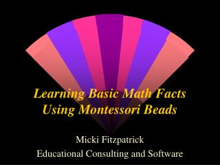 Learning Basic Math Facts Using Montessori Beads