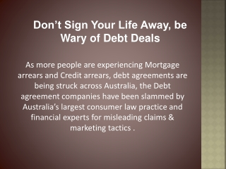 Don't Sign Your Life Away, be Wary of Debt Deals