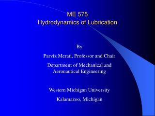 ME 575 Hydrodynamics of Lubrication
