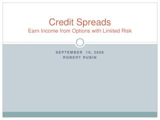 Credit Spreads Earn Income from Options with Limited Risk
