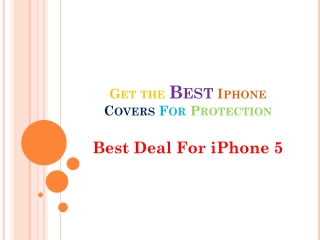 Get the Best Iphone Covers For Protection