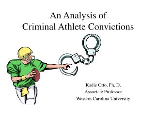 An Analysis of  Criminal Athlete Convictions