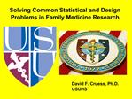 Solving Common Statistical and Design Problems in Family Medicine Research