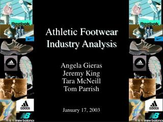 Athletic Footwear  Industry Analysis