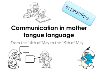 Communication in mother tongue language
