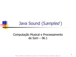 Java Sound (S ampled  )