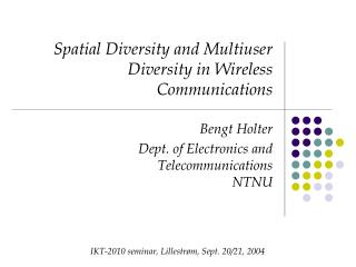 Spatial Diversity and Multiuser Diversity in Wireless ...