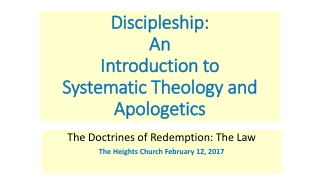 Discipleship: An Introduction to Systematic Theology and Apologetics