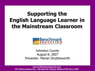 Supporting the  English Language Learner in the Mainstream Classroom
