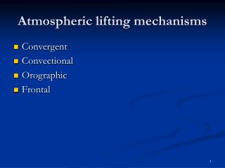 Atmospheric lifting mechanisms