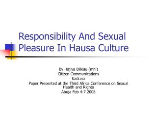 Responsibility And Sexual Pleasure In Hausa Culture