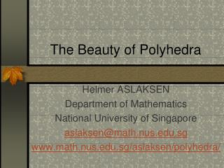 The Beauty of Polyhedra