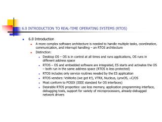 6.0 INTRODUCTION TO REAL-TIME OPERATING SYSTEMS RTOS
