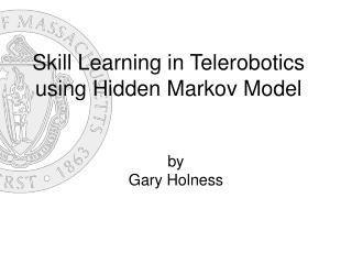 Skill Learning in Telerobotics using Hidden Markov Model