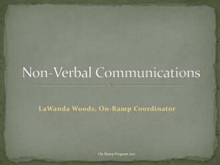 Non-Verbal Communications