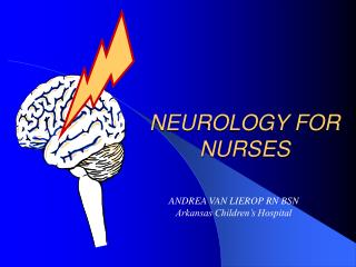 NEUROLOGY FOR NURSES