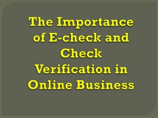 The importance of E-check and check verification in online b